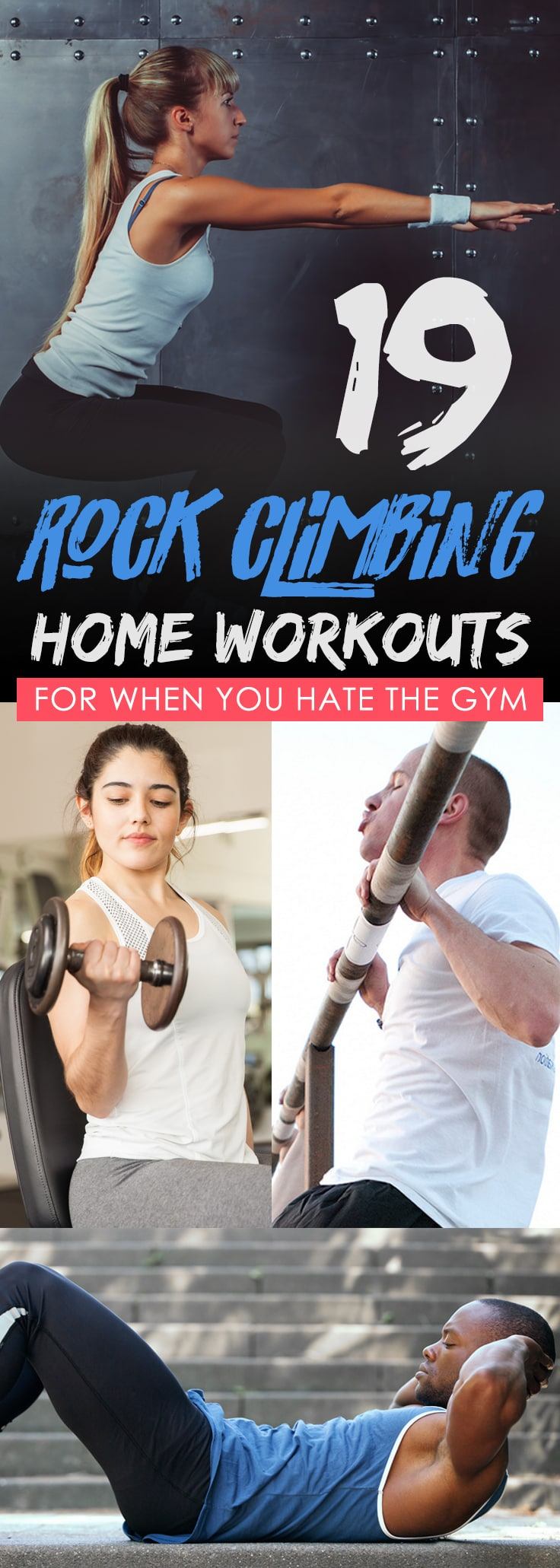 19 rock climbing home workouts for when you hate the gym!